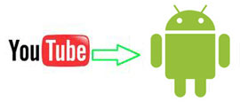 free youtube to android converter