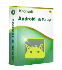 Windows 7 iStonsoft Android File Manager 3.1.0 full